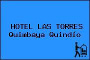 HOTEL LAS TORRES Quimbaya Quindío