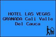 HOTEL LAS VEGAS GRANADA Cali Valle Del Cauca