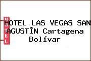 HOTEL LAS VEGAS SAN AGUSTÍN Cartagena Bolívar