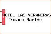 HOTEL LAS VERANERAS Tumaco Nariño