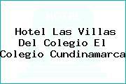 Hotel Las Villas Del Colegio El Colegio Cundinamarca