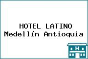 HOTEL LATINO Medellín Antioquia
