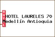 HOTEL LAURELES 70 Medellín Antioquia