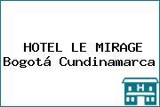 HOTEL LE MIRAGE Bogotá Cundinamarca