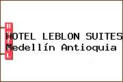 HOTEL LEBLON SUITES Medellín Antioquia