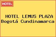 HOTEL LEMUS PLAZA Bogotá Cundinamarca