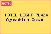 HOTEL LIGHT PLAZA Aguachica Cesar