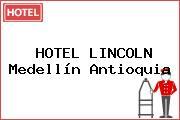 HOTEL LINCOLN Medellín Antioquia