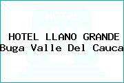 HOTEL LLANO GRANDE Buga Valle Del Cauca