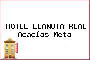 HOTEL LLANUTA REAL Acacías Meta