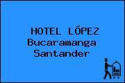 HOTEL LÓPEZ Bucaramanga Santander
