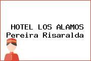HOTEL LOS ALAMOS Pereira Risaralda