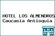 HOTEL LOS ALMENDROS Caucasia Antioquia