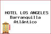 HOTEL LOS ANGELES Barranquilla Atlántico
