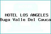 HOTEL LOS ANGELES Buga Valle Del Cauca