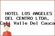 HOTEL LOS ANGELES DEL CENTRO LTDA. Cali Valle Del Cauca
