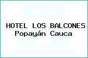 HOTEL LOS BALCONES Popayán Cauca