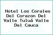 Hotel Los Corales Del Corazon Del Valle Tuluá Valle Del Cauca
