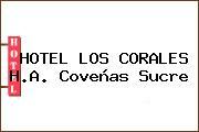 HOTEL LOS CORALES H.A. Coveñas Sucre