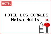 HOTEL LOS CORALES Neiva Huila