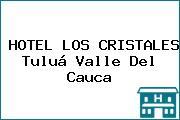 HOTEL LOS CRISTALES Tuluá Valle Del Cauca