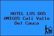 HOTEL LOS DOS AMIGOS Cali Valle Del Cauca