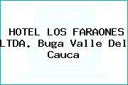 HOTEL LOS FARAONES LTDA. Buga Valle Del Cauca