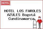 HOTEL LOS FAROLES AZULES Bogotá Cundinamarca