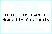 HOTEL LOS FAROLES Medellín Antioquia