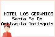 HOTEL LOS GERANIOS Santa Fe De Antioquia Antioquia