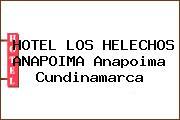 HOTEL LOS HELECHOS ANAPOIMA Anapoima Cundinamarca