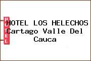 HOTEL LOS HELECHOS Cartago Valle Del Cauca