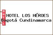 HOTEL LOS HÉROES Bogotá Cundinamarca