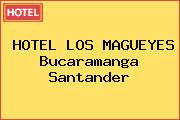 HOTEL LOS MAGUEYES Bucaramanga Santander