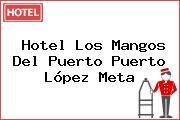 Hotel Los Mangos Del Puerto Puerto López Meta