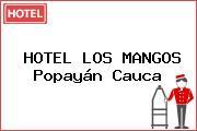 HOTEL LOS MANGOS Popayán Cauca