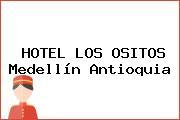 HOTEL LOS OSITOS Medellín Antioquia