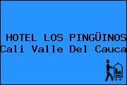 HOTEL LOS PINGÜINOS Cali Valle Del Cauca