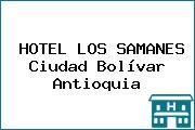 HOTEL LOS SAMANES Ciudad Bolívar Antioquia