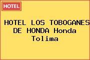 HOTEL LOS TOBOGANES DE HONDA Honda Tolima