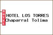 HOTEL LOS TORRES Chaparral Tolima