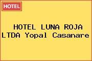 HOTEL LUNA ROJA LTDA Yopal Casanare