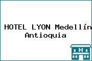HOTEL LYON Medellín Antioquia