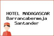 HOTEL MADAGASCAR Barrancabermeja Santander