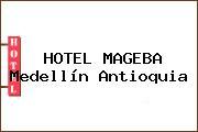 HOTEL MAGEBA Medellín Antioquia