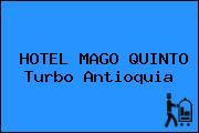 HOTEL MAGO QUINTO Turbo Antioquia