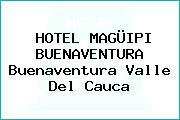 HOTEL MAGÜIPI BUENAVENTURA Buenaventura Valle Del Cauca