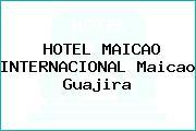 HOTEL MAICAO INTERNACIONAL Maicao Guajira