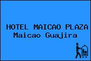 HOTEL MAICAO PLAZA Maicao Guajira