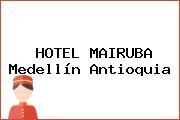 HOTEL MAIRUBA Medellín Antioquia